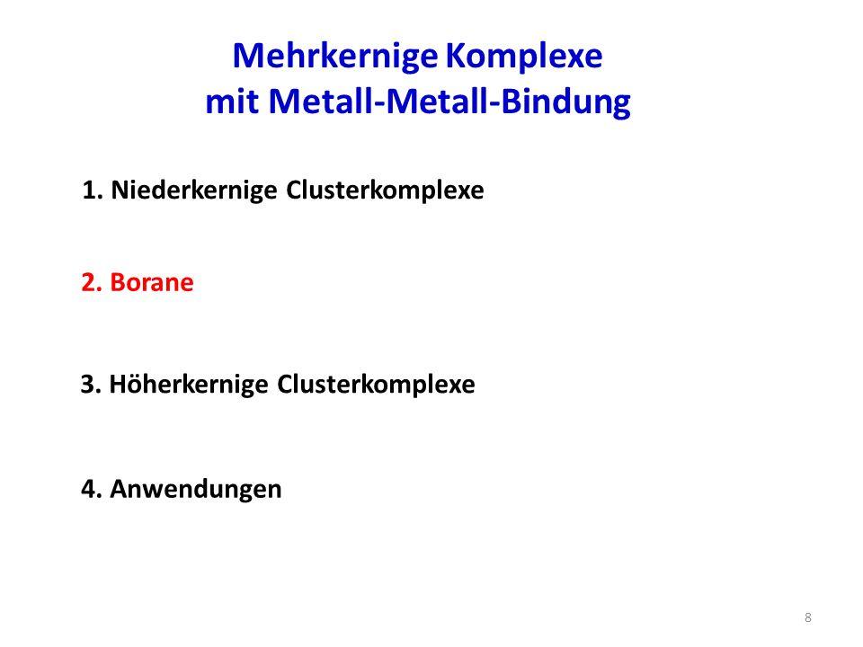 Zusammenfassung: 1.Niederkernige Clusterkomplexe EAN-Regel 2.