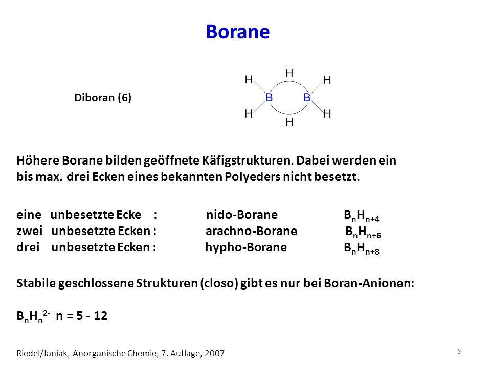 Borane Diboran (6) Höhere Borane bilden geöffnete Käfigstrukturen.