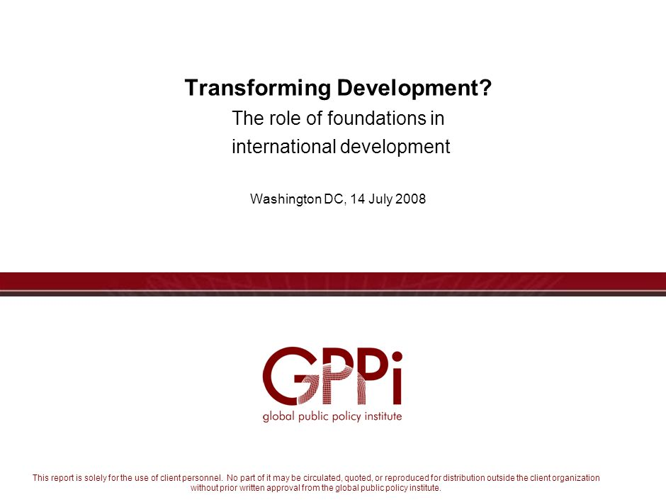This report is solely for the use of client personnel. No part of it may be circulated, quoted, or reproduced for distribution outside the client orga