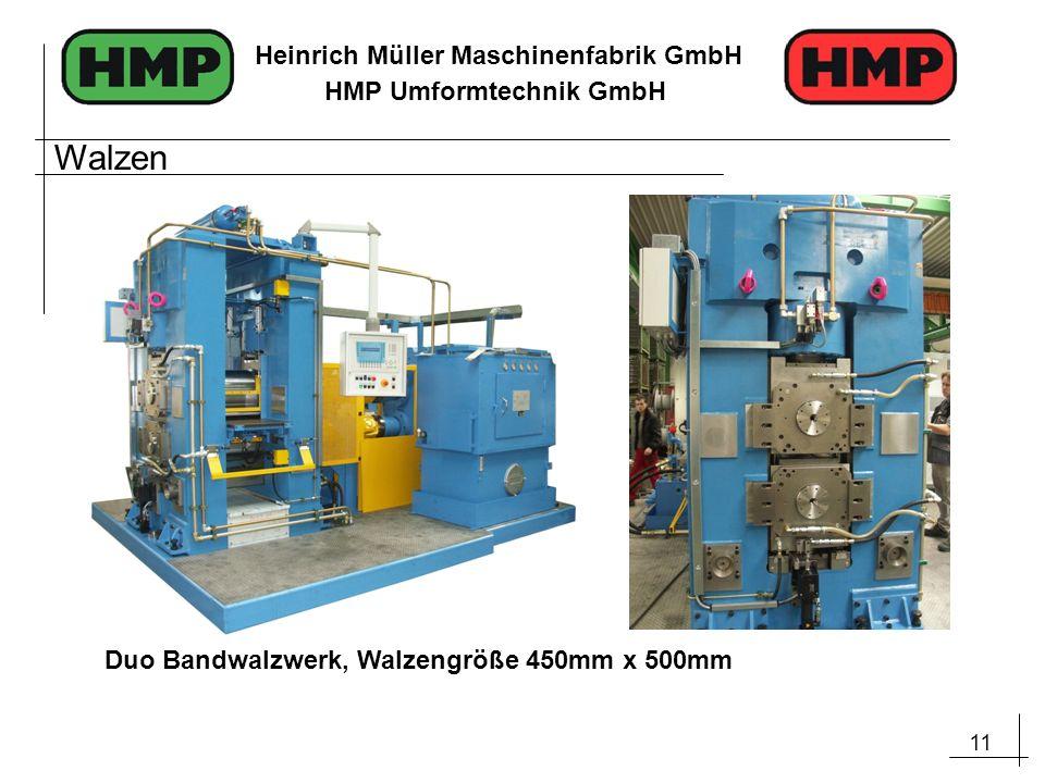 11 Heinrich Müller Maschinenfabrik GmbH HMP Umformtechnik GmbH Duo Bandwalzwerk, Walzengröße 450mm x 500mm Walzen