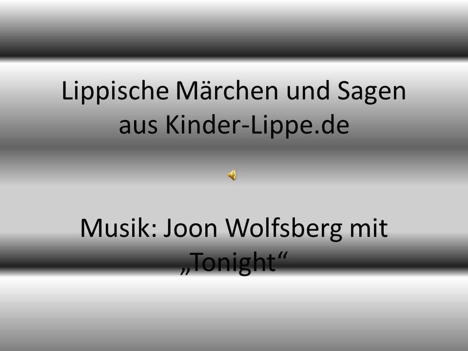 Lippische Märchen und Sagen aus Kinder-Lippe.de Musik: Joon Wolfsberg mit Tonight