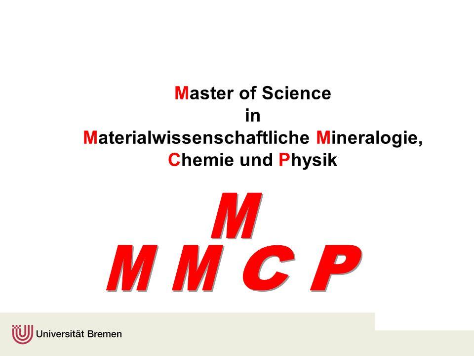 Master of Science in Materialwissenschaftliche Mineralogie, Chemie und Physik