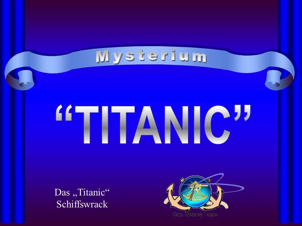 Das Titanic Schiffswrack