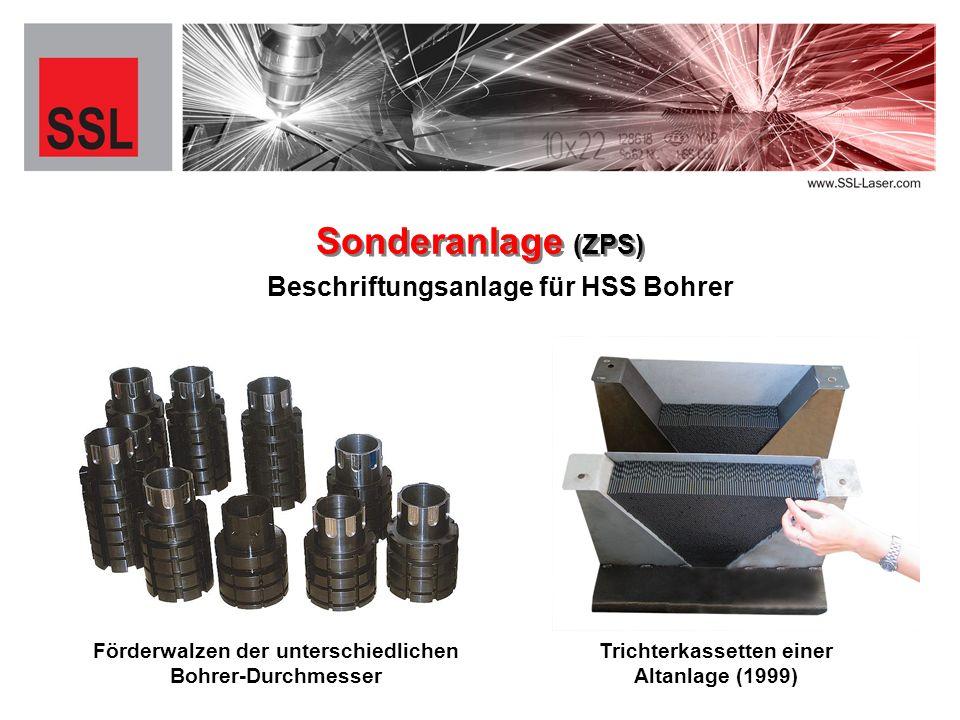Sonderanlage (ZPS) Förderwalzen der unterschiedlichen Bohrer-Durchmesser Trichterkassetten einer Altanlage (1999) Beschriftungsanlage für HSS Bohrer