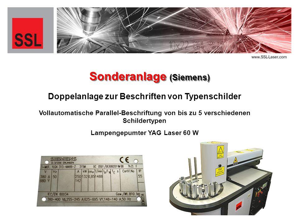 Doppelanlage zur Beschriften von Typenschilder Sonderanlage (Siemens) Vollautomatische Parallel-Beschriftung von bis zu 5 verschiedenen Schildertypen Lampengepumter YAG Laser 60 W