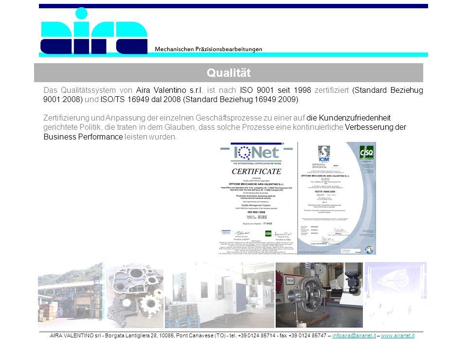Qualität AIRA VALENTINO srl - Borgata Lantigliera 28, 10085, Pont Canavese (TO) - tel. +39 0124 85714 - fax +39 0124 85747 – infoaira@airanet.it – www