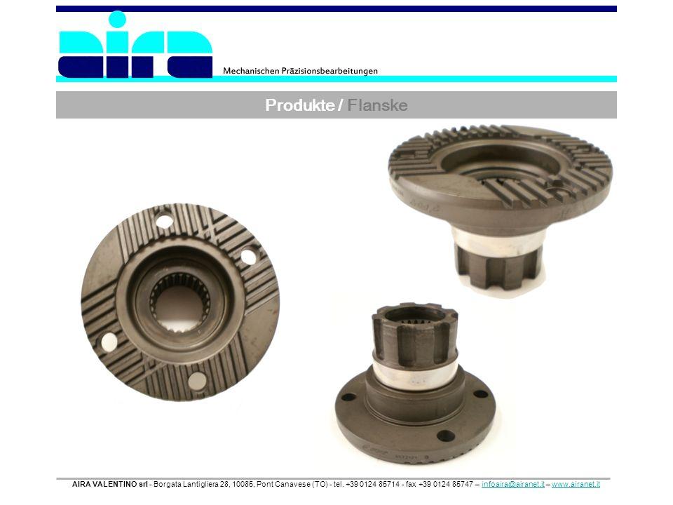 Produkte / Flanske AIRA VALENTINO srl - Borgata Lantigliera 28, 10085, Pont Canavese (TO) - tel. +39 0124 85714 - fax +39 0124 85747 – infoaira@airane