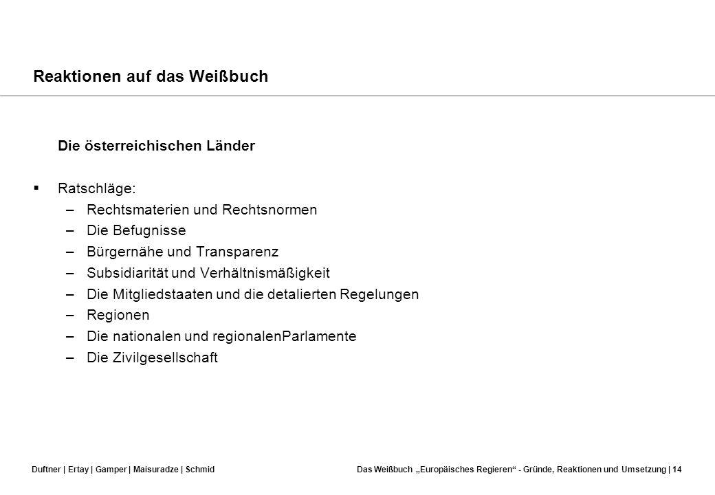 Duftner | Ertay | Gamper | Maisuradze | SchmidDas Weißbuch Europäisches Regieren - Gründe, Reaktionen und Umsetzung | 13 Reaktionen auf das Weißbuch E
