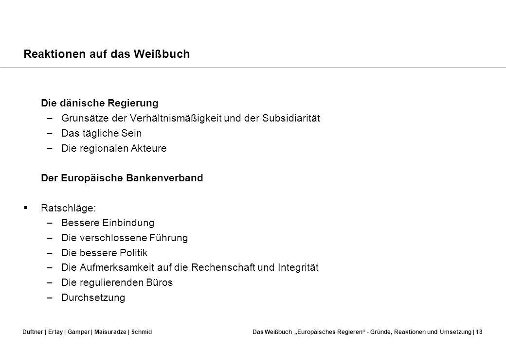 Duftner | Ertay | Gamper | Maisuradze | SchmidDas Weißbuch Europäisches Regieren - Gründe, Reaktionen und Umsetzung | 17 Reaktionen auf das Weißbuch R