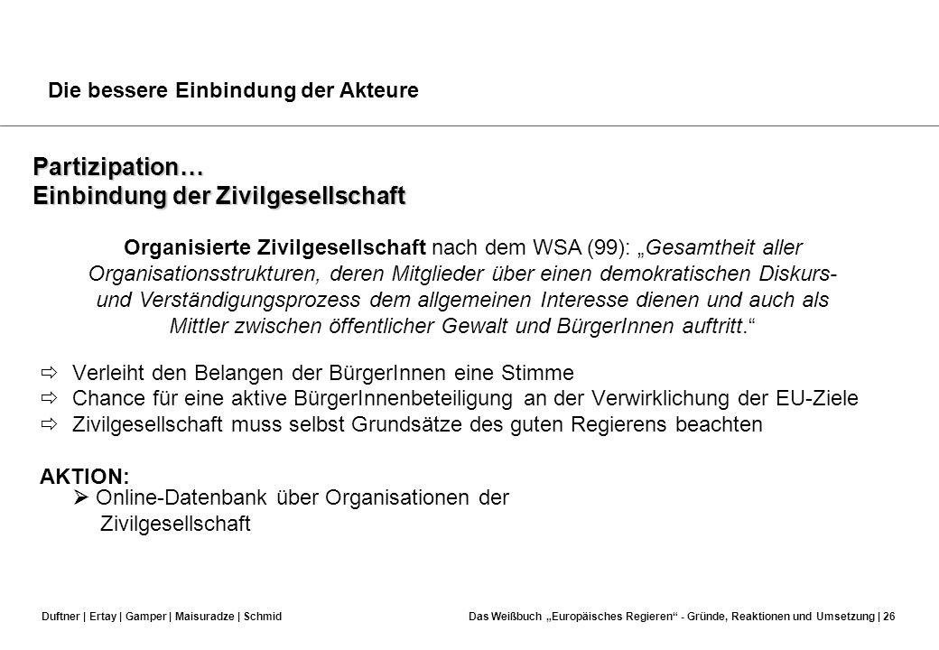 Duftner | Ertay | Gamper | Maisuradze | SchmidDas Weißbuch Europäisches Regieren - Gründe, Reaktionen und Umsetzung | 25 Offenheit… Offenere Arbeitswe