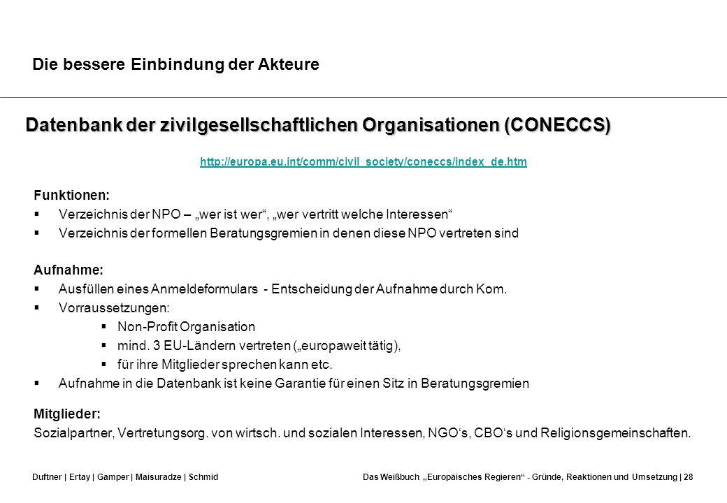 Duftner | Ertay | Gamper | Maisuradze | SchmidDas Weißbuch Europäisches Regieren - Gründe, Reaktionen und Umsetzung | 27 Effektivität… Effektivere und