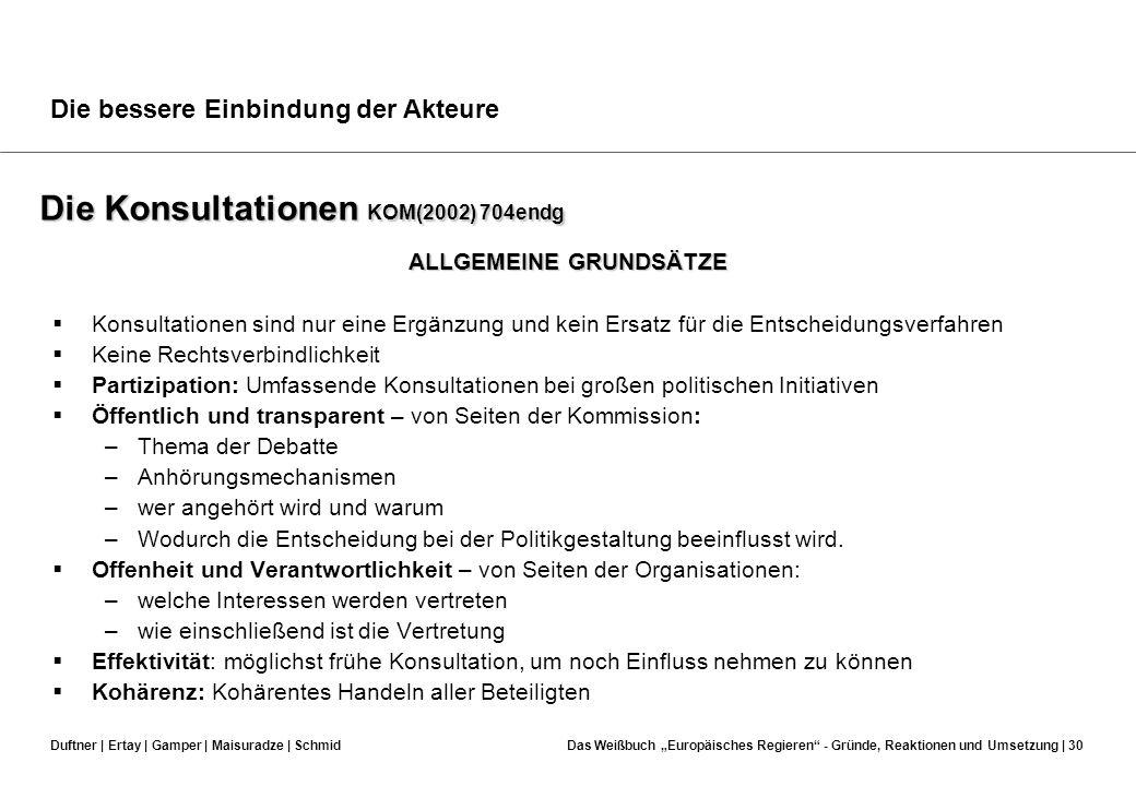 Duftner | Ertay | Gamper | Maisuradze | SchmidDas Weißbuch Europäisches Regieren - Gründe, Reaktionen und Umsetzung | 29 Datenbank der beratenden Grem