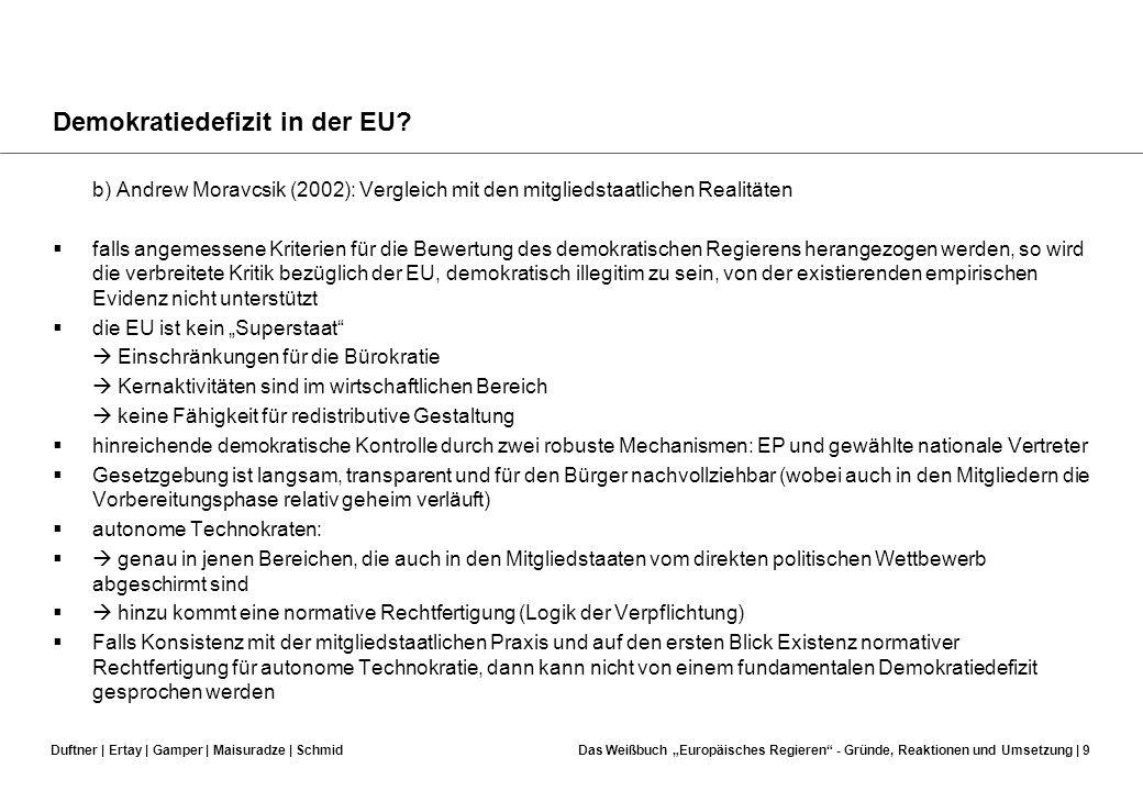 Duftner | Ertay | Gamper | Maisuradze | SchmidDas Weißbuch Europäisches Regieren - Gründe, Reaktionen und Umsetzung | 8 Demokratiedefizit in der EU? D