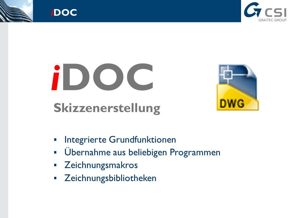 Integrierte Datenbank (erweiterbar) Baustoffe nach DIN und EC Lastannahmen nach DIN 1055 Profile und Querschnittswerte im Stahl Bewehrungs- und Spannstähle Verbindungsmittel iDOC