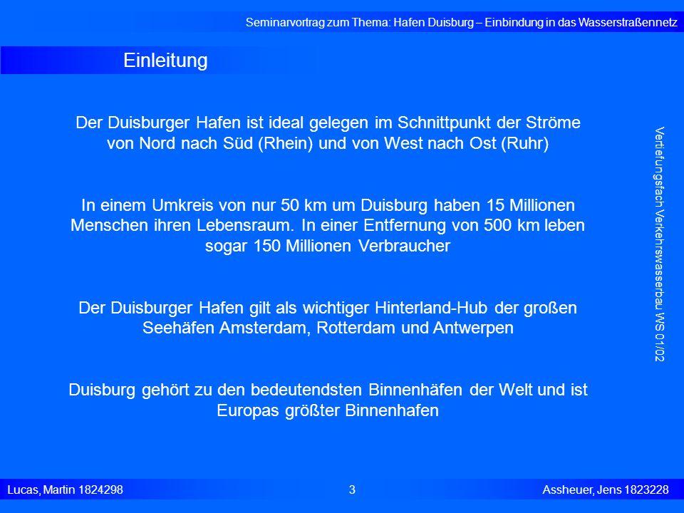 Geschichte der Wasserstrasse Seminarvortrag zum Thema: Hafen Duisburg – Einbindung in das Wasserstraßennetz Lucas, Martin 1824298 4 Assheuer, Jens 1823228 Vertiefungsfach Verkehrswasserbau WS 01/02 Seit Beginn des 1.Jhs n.