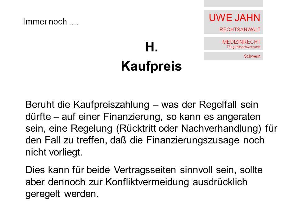 UWE JAHN RECHTSANWALT MEDIZINRECHT Tätigkeitsschwerpunkt Schwerin H.