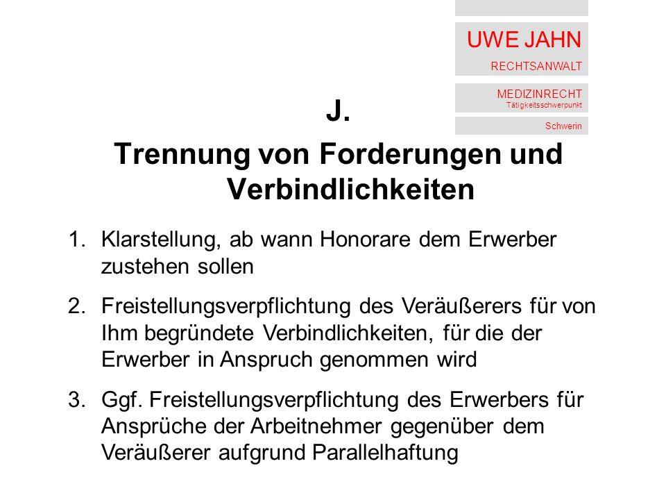 UWE JAHN RECHTSANWALT MEDIZINRECHT Tätigkeitsschwerpunkt Schwerin J.