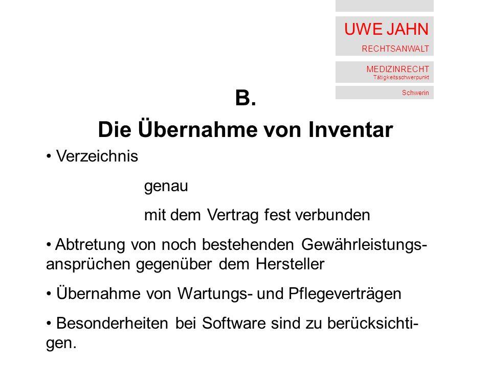 UWE JAHN RECHTSANWALT MEDIZINRECHT Tätigkeitsschwerpunkt Schwerin B.