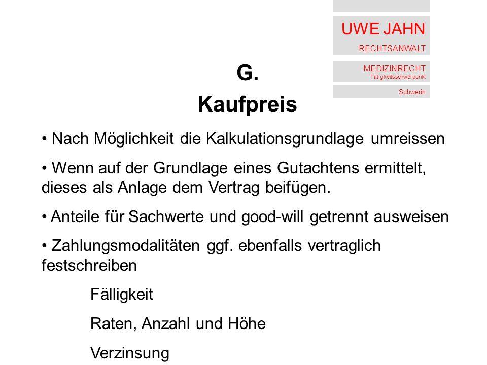 UWE JAHN RECHTSANWALT MEDIZINRECHT Tätigkeitsschwerpunkt Schwerin G.