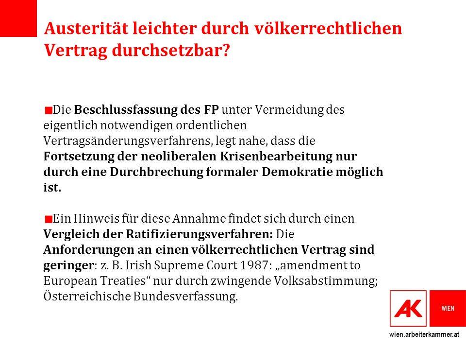 wien.arbeiterkammer.at Austerität leichter durch völkerrechtlichen Vertrag durchsetzbar.