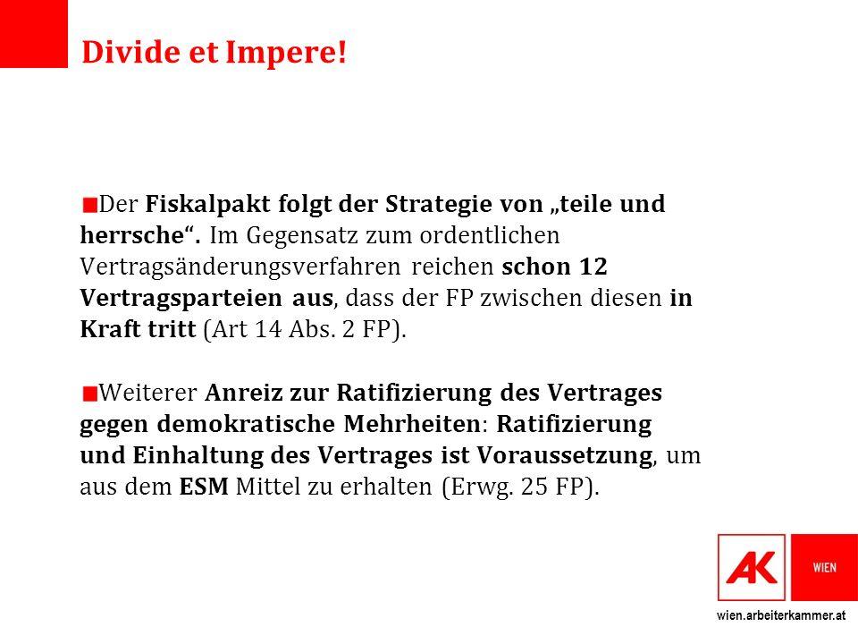 wien.arbeiterkammer.at Divide et Impere. Der Fiskalpakt folgt der Strategie von teile und herrsche.