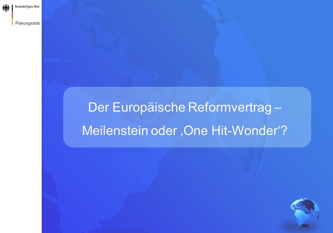 www.auswaertiges-amt.de25.06.2007Der Europäische Reformvertrag 2 Planungsstab Die EU ruhte bisher auf drei Pfeilern aus zwei Verträgen Europäische Union Europäische Gemeinschaft Gemeinsame Außen- und Sicherheitspolitik (Art.