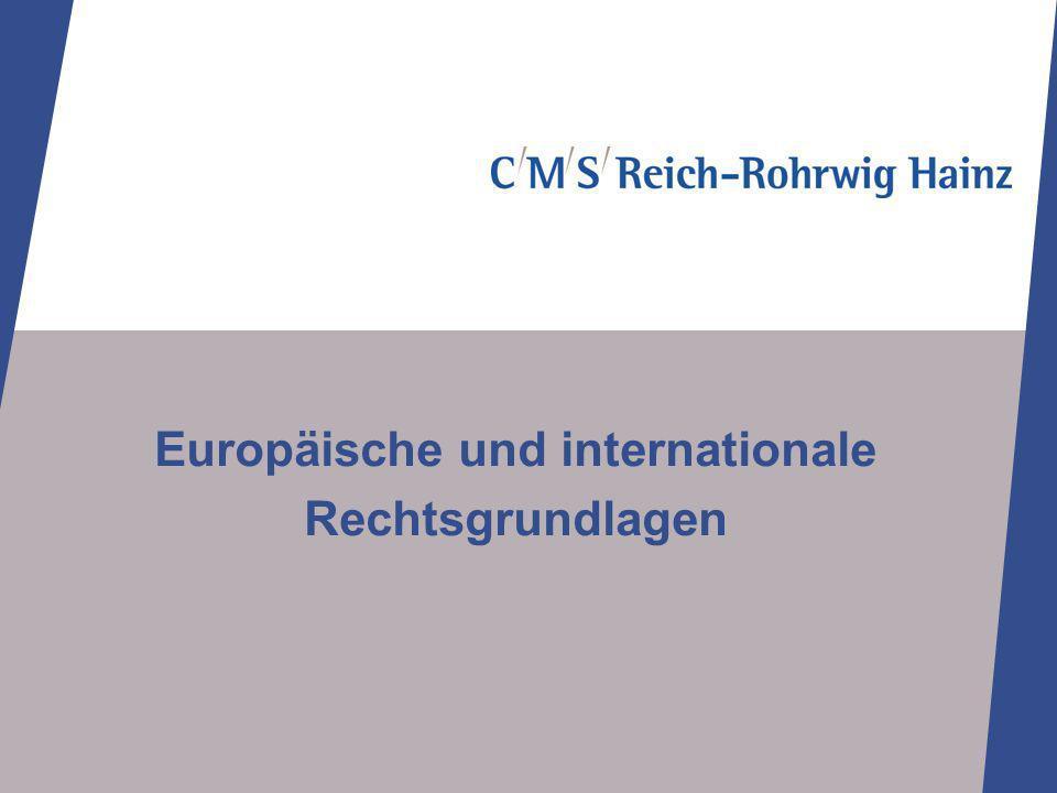 Europäische und internationale Rechtsgrundlagen