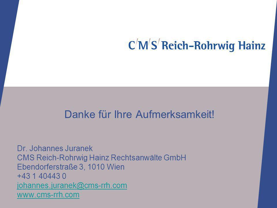 Dr. Johannes Juranek CMS Reich-Rohrwig Hainz Rechtsanwälte GmbH Ebendorferstraße 3, 1010 Wien +43 1 40443 0 johannes.juranek@cms-rrh.com www.cms-rrh.c