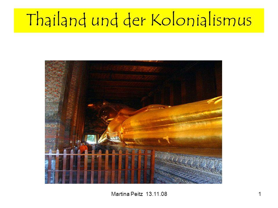 Martina Peitz 13.11.081 Thailand und der Kolonialismus