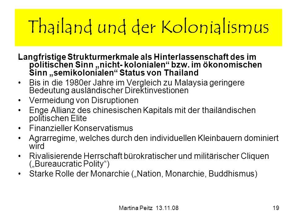Martina Peitz 13.11.0819 Langfristige Strukturmerkmale als Hinterlassenschaft des im politischen Sinn nicht- kolonialen bzw. im ökonomischen Sinn semi