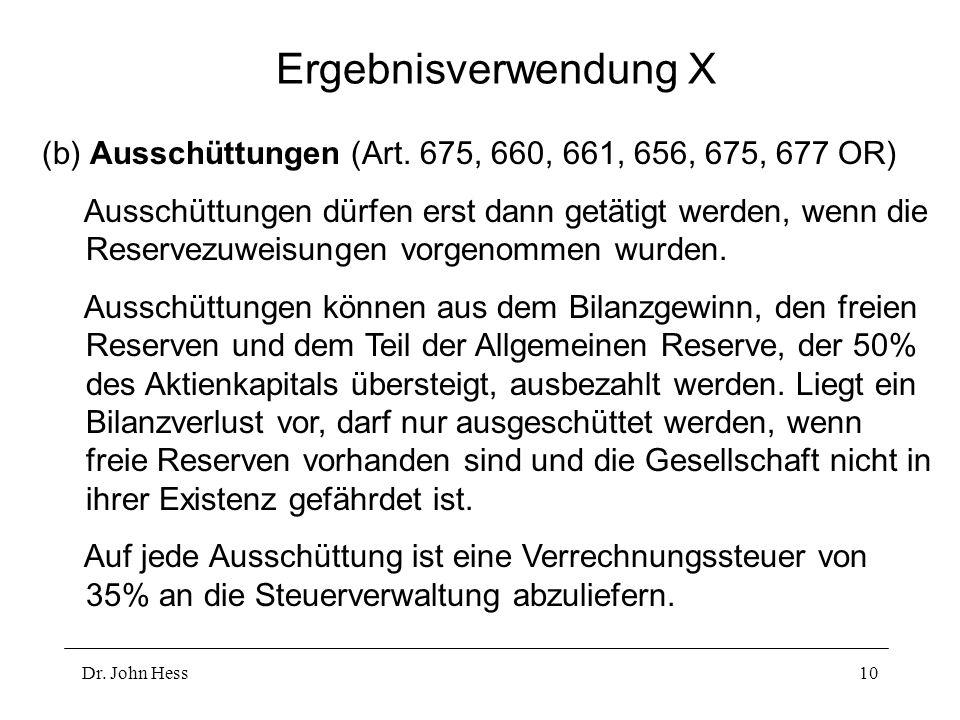 Dr.John Hess10 Ergebnisverwendung X (b) Ausschüttungen (Art.