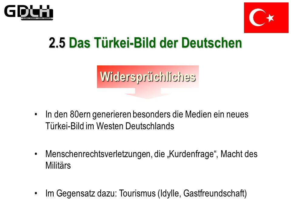 In den 60ern wird das Bild bei den Westdeutschen durch die Gastarbeiter bestimmt, weniger durch die Zustände in der Türkei selbst Nur wenig Kontakte z