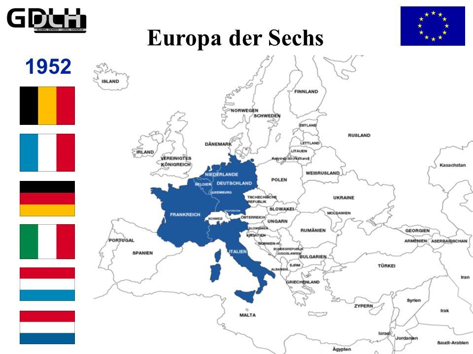 Vom Europa der Sechs… 1952 Europa der Sechs