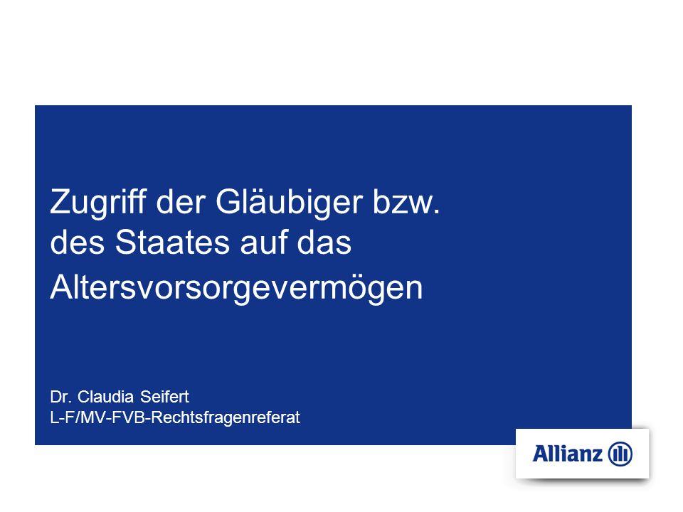 Firmen-Vertrieb-Beratung-Rechtsfragenreferat © Copyright Allianz2 Agenda Gesetz zum Pfändungsschutz der Altersvorsorge Arbeitslosengeld II bzw.