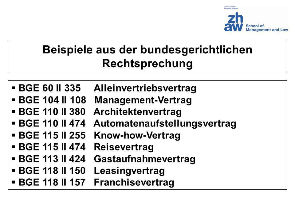 BGE 60 II 335 Alleinvertriebsvertrag BGE 104 II 108 Management-Vertrag BGE 110 II 380 Architektenvertrag BGE 110 II 474 Automatenaufstellungsvertrag B