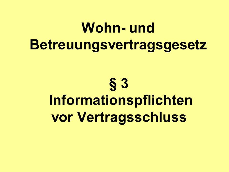 Wohn- und Betreuungsvertragsgesetz § 3 Informationspflichten vor Vertragsschluss
