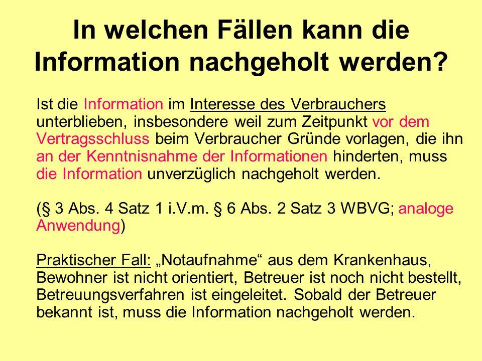 In welchen Fällen kann die Information nachgeholt werden.
