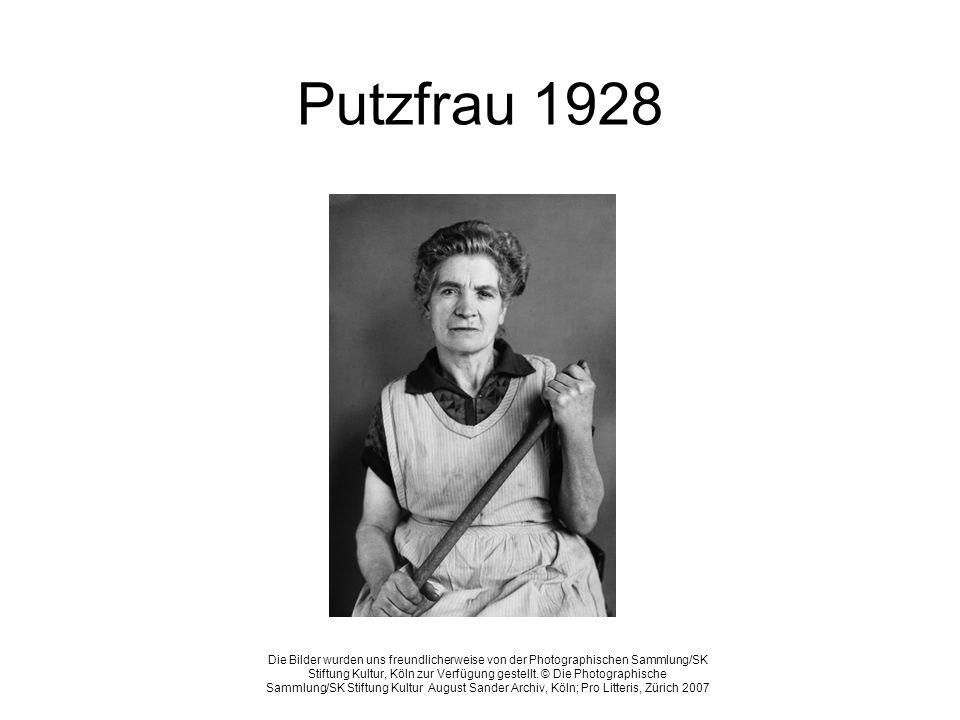 Putzfrau 1928 Die Bilder wurden uns freundlicherweise von der Photographischen Sammlung/SK Stiftung Kultur, Köln zur Verfügung gestellt. © Die Photogr