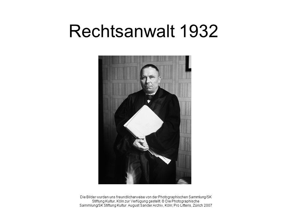 Rechtsanwalt 1932 Die Bilder wurden uns freundlicherweise von der Photographischen Sammlung/SK Stiftung Kultur, Köln zur Verfügung gestellt. © Die Pho
