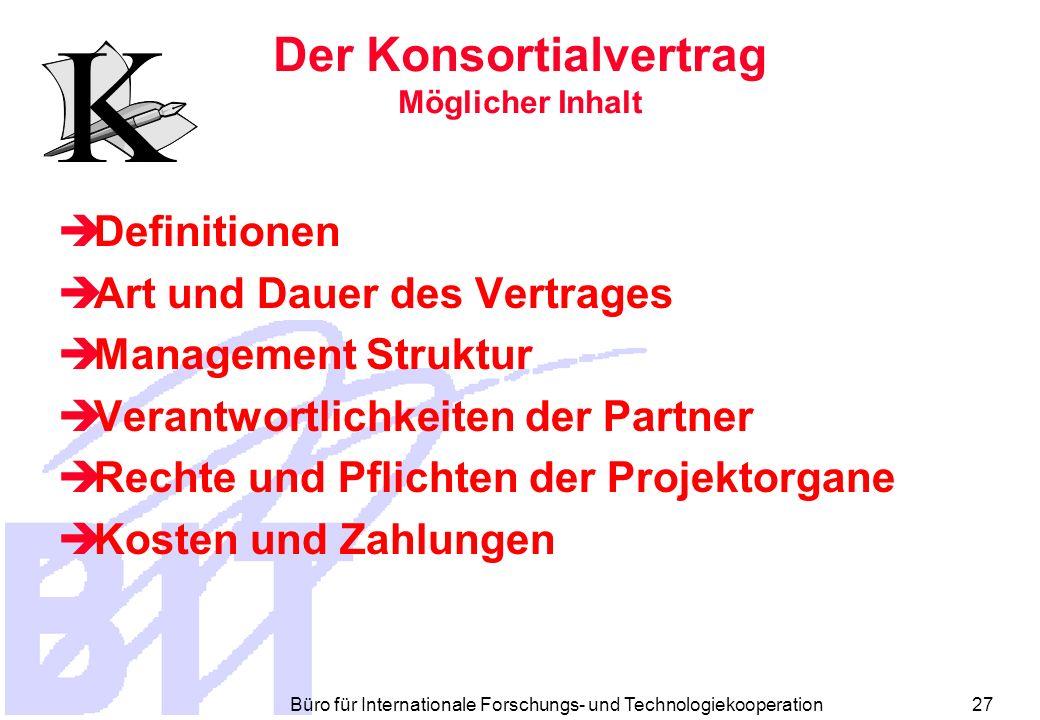 Büro für Internationale Forschungs- und Technologiekooperation 26 Mögl.