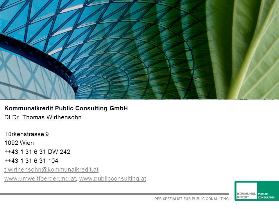 DER SPEZIALIST FÜR PUBLIC CONSULTING Kommunalkredit Public Consulting GmbH DI Dr.