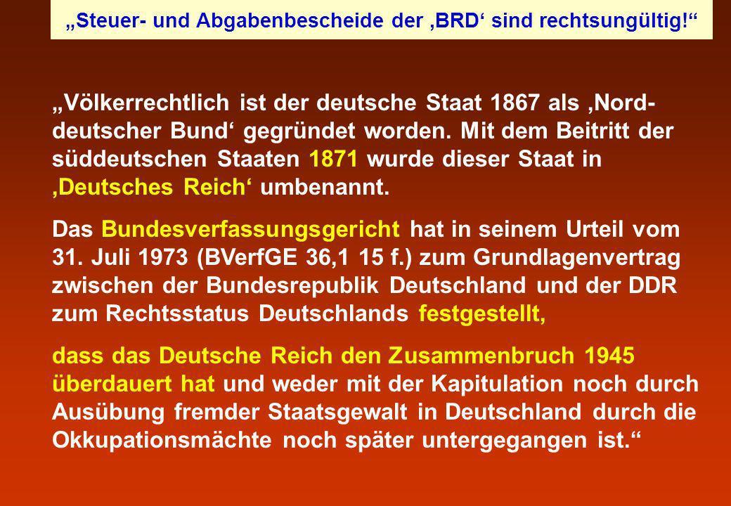 Völkerrechtlich ist der deutsche Staat 1867 als Nord- deutscher Bund gegründet worden. Mit dem Beitritt der süddeutschen Staaten 1871 wurde dieser Sta