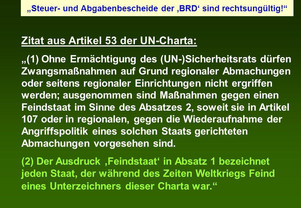 Zitat aus Artikel 53 der UN-Charta: (1) Ohne Ermächtigung des (UN-)Sicherheitsrats dürfen Zwangsmaßnahmen auf Grund regionaler Abmachungen oder seiten
