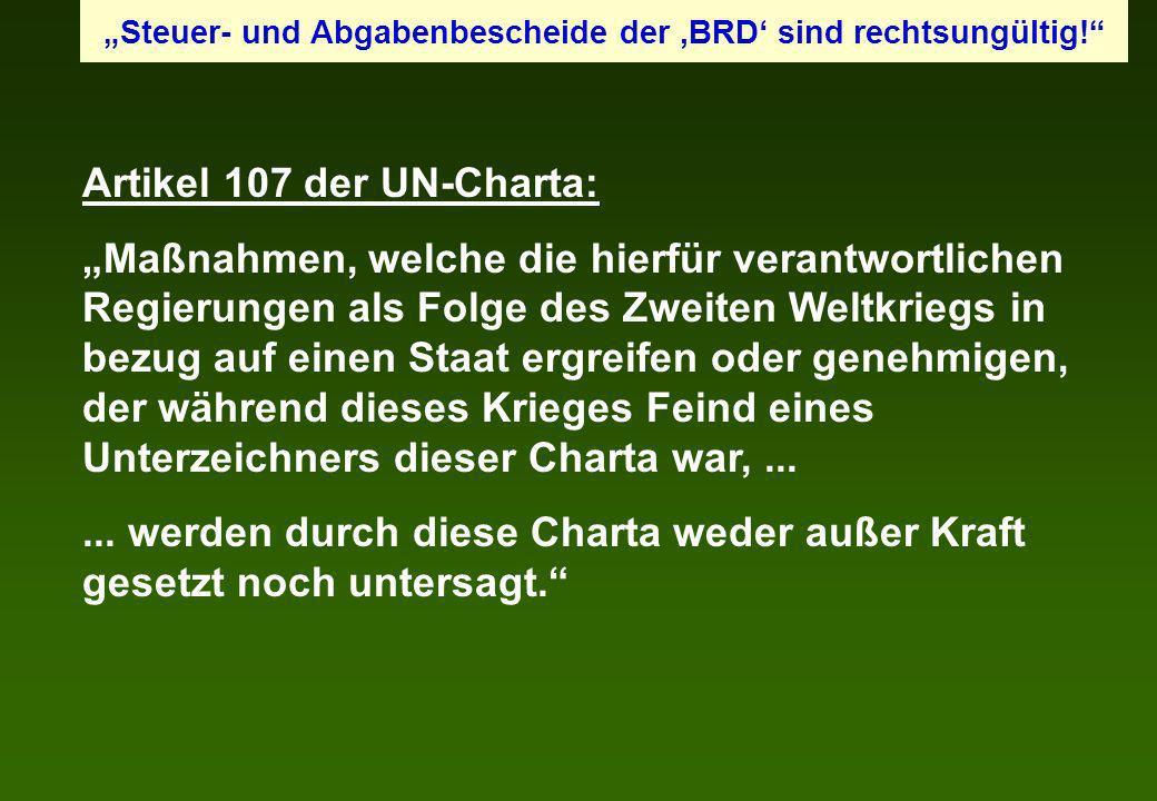 Artikel 107 der UN-Charta: Maßnahmen, welche die hierfür verantwortlichen Regierungen als Folge des Zweiten Weltkriegs in bezug auf einen Staat ergrei