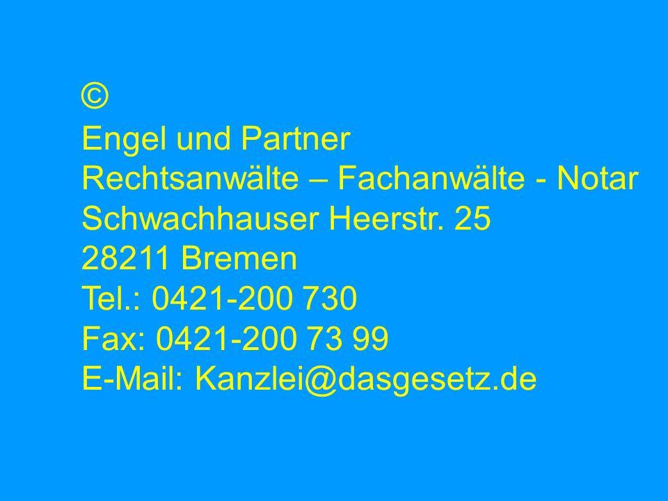 © Engel und Partner Rechtsanwälte – Fachanwälte - Notar Schwachhauser Heerstr.