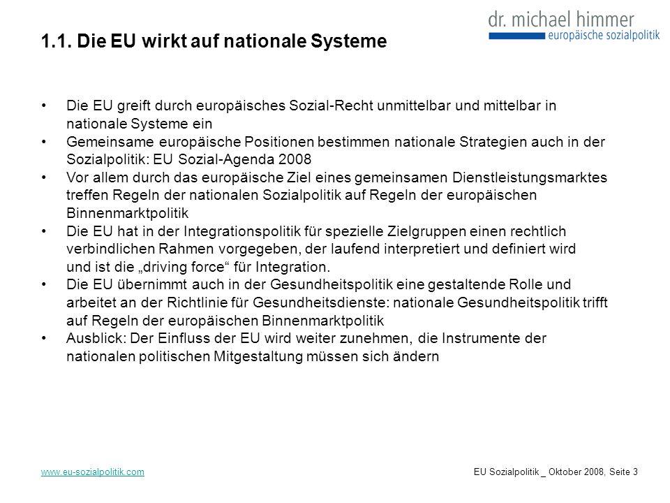 2. EU Sozialrecht www.eu-sozialpolitik.comEU Sozialpolitik _ Oktober 2008, Seite 4