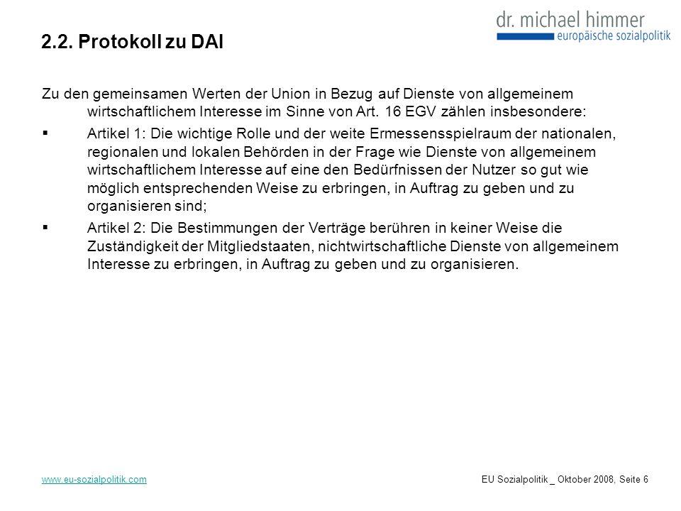 2.2. Protokoll zu DAI www.eu-sozialpolitik.com Zu den gemeinsamen Werten der Union in Bezug auf Dienste von allgemeinem wirtschaftlichem Interesse im