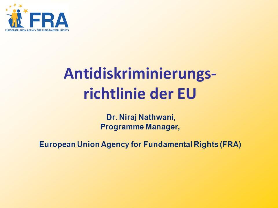 12 Schlussfolgerung Meinung der Grundrechteagentur (in den Homophobie Berichten der FRA enthalten): Artikel 21 der EU Grundrechtecharta verbietet Diskriminierung aufgrund zahlreicher Gründe und enthält keine Grundlage für eine Unterscheidung zwischen den Gründen.
