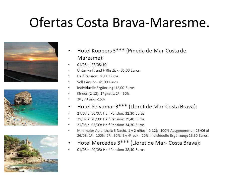 Ofertas Costa Brava-Maresme.