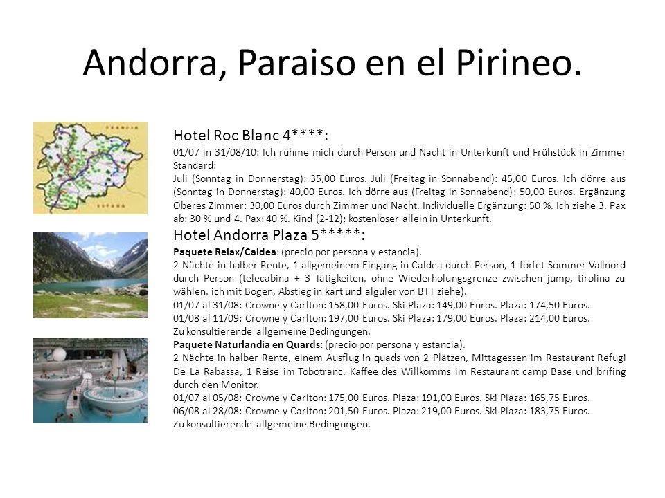 Andorra, Paraiso en el Pirineo.